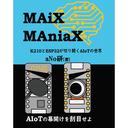 MAiX MAniaX